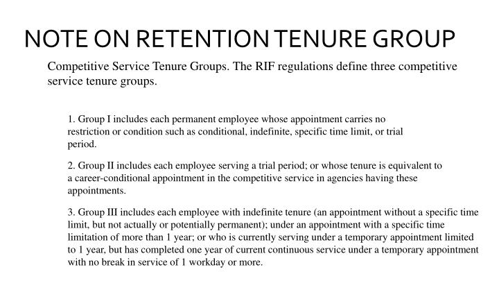 NOTE ON RETENTION TENURE GROUP