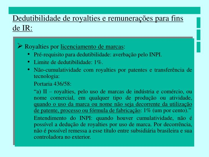 Dedutibilidade de royalties e remunerações para fins de IR: