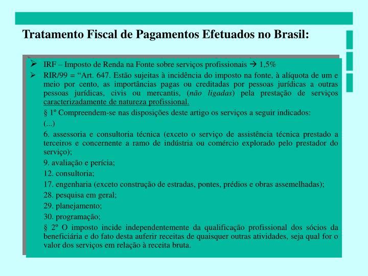 Tratamento Fiscal de Pagamentos Efetuados no Brasil: