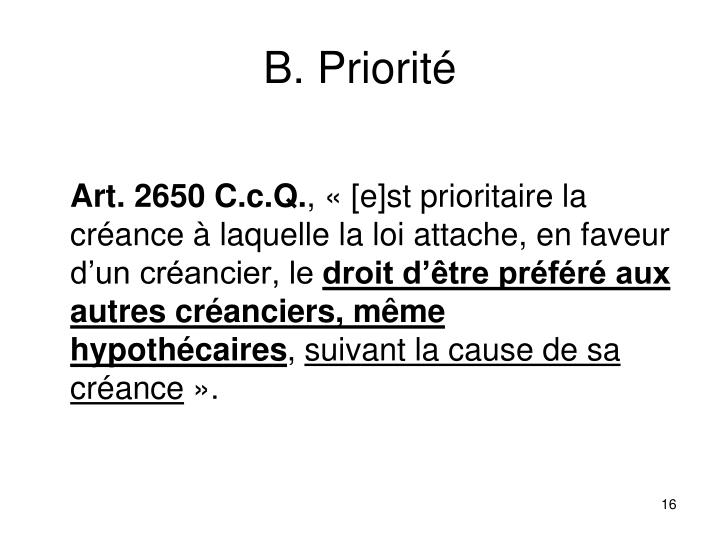 B. Priorité