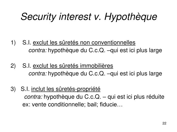 Security interest v. Hypothèque