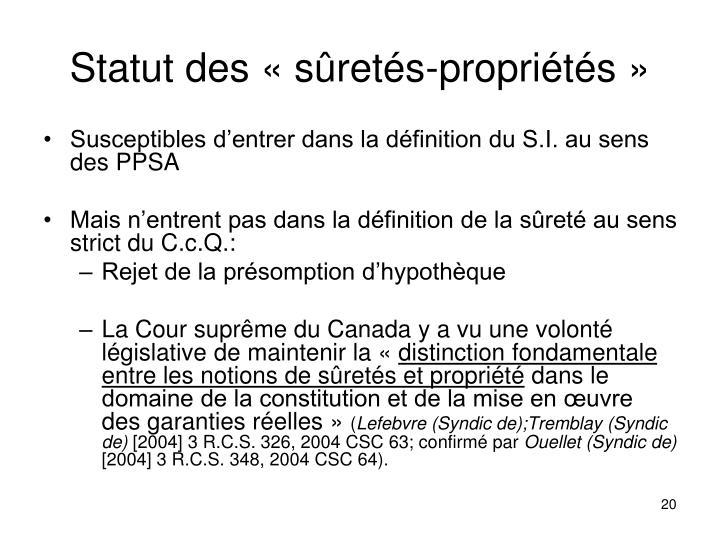 Statut des «sûretés-propriétés»