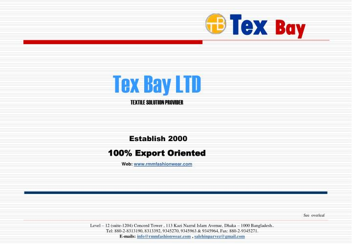 Tex Bay LTD