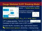 gauge mediated susy breaking model