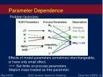 parameter dependence