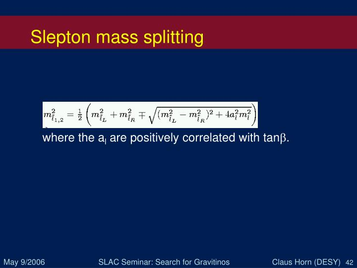 Slepton mass splitting