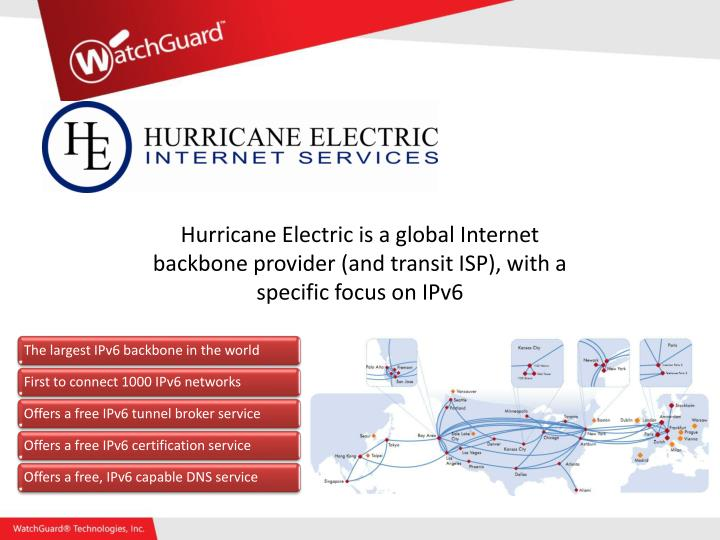 Hurricane Electric is a global Internet backbone provider (and transit ISP), with a specific focus on IPv6