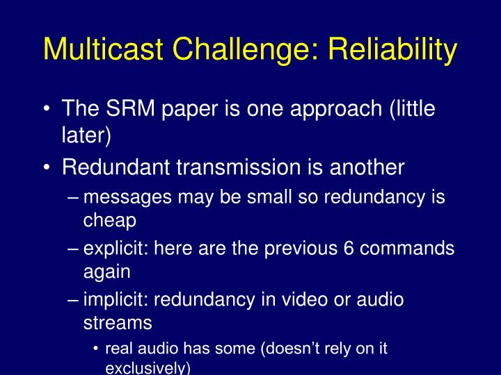 Multicast Challenge: Reliability