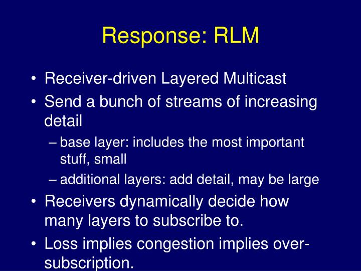 Response: RLM