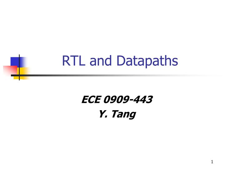 Rtl and datapaths