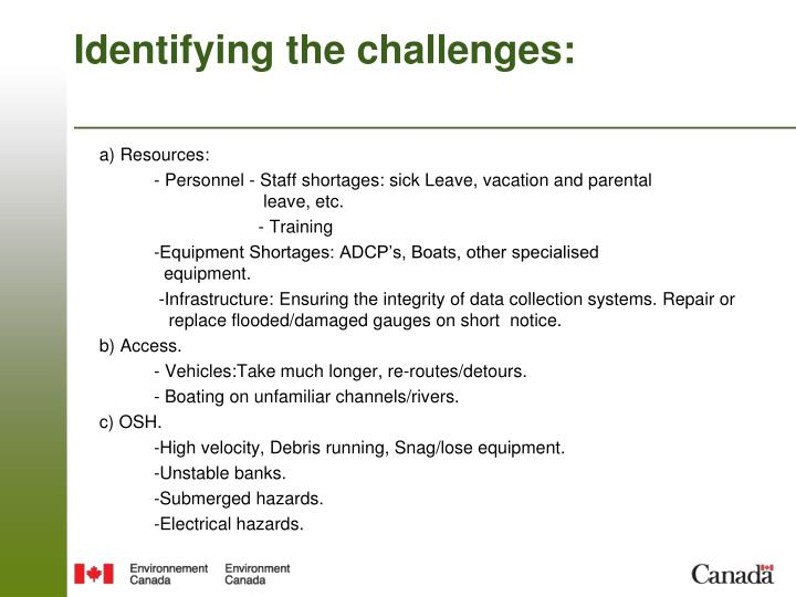 Identifying the challenges: