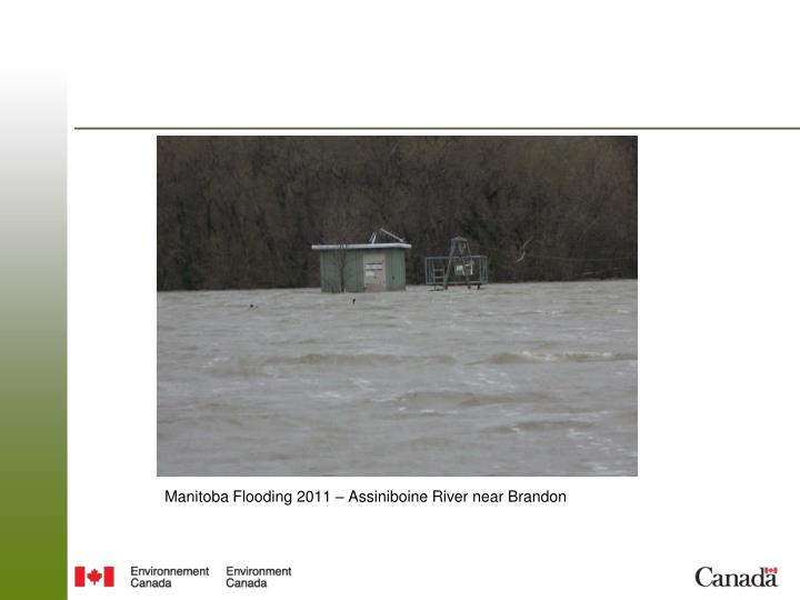 Manitoba Flooding 2011 – Assiniboine River near Brandon