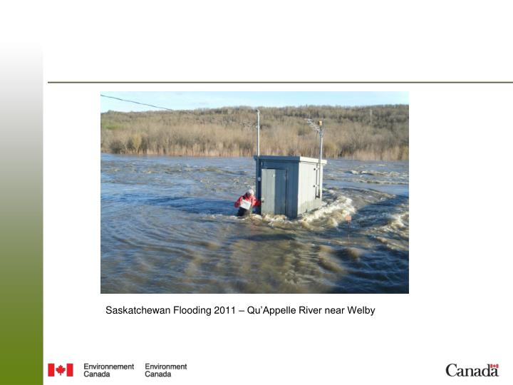 Saskatchewan Flooding 2011 – Qu'Appelle River near Welby