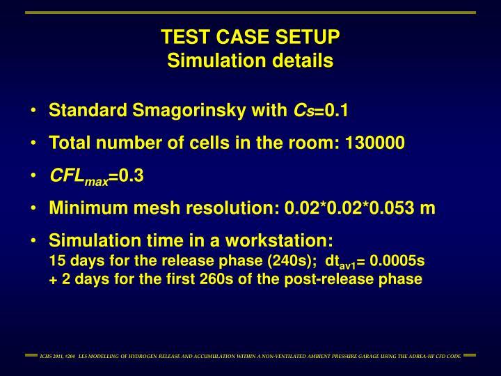 TEST CASE SETUP
