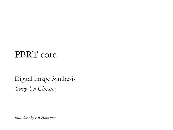 PBRT core