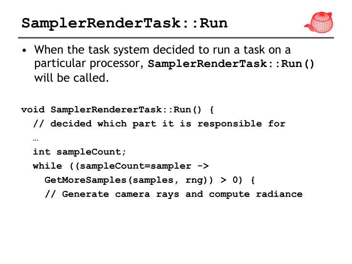SamplerRenderTask::Run