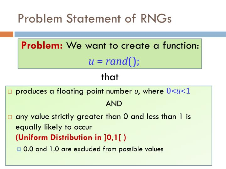 Problem Statement of RNGs