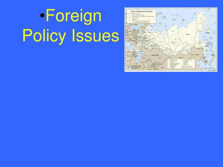 Foreign Policy Issues