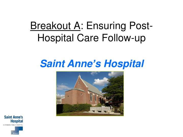 Breakout a ensuring post hospital care follow up