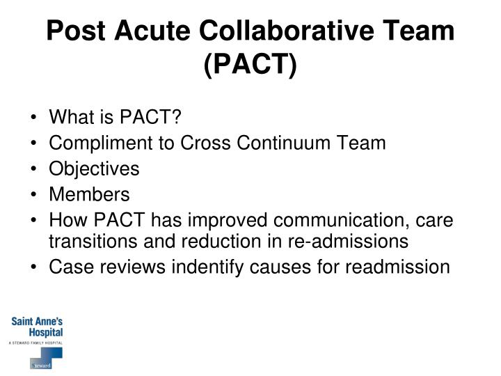 Post Acute Collaborative Team (PACT)