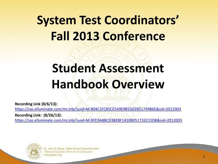 System Test Coordinators'