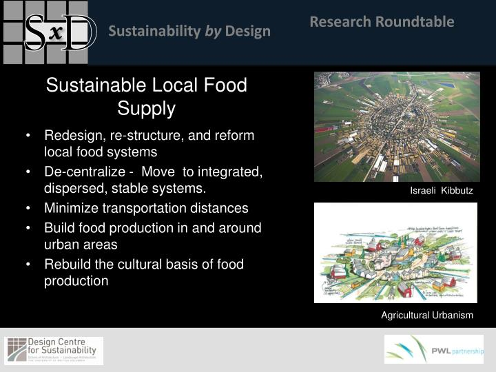 Redesign, re-structure, and reform local food systems