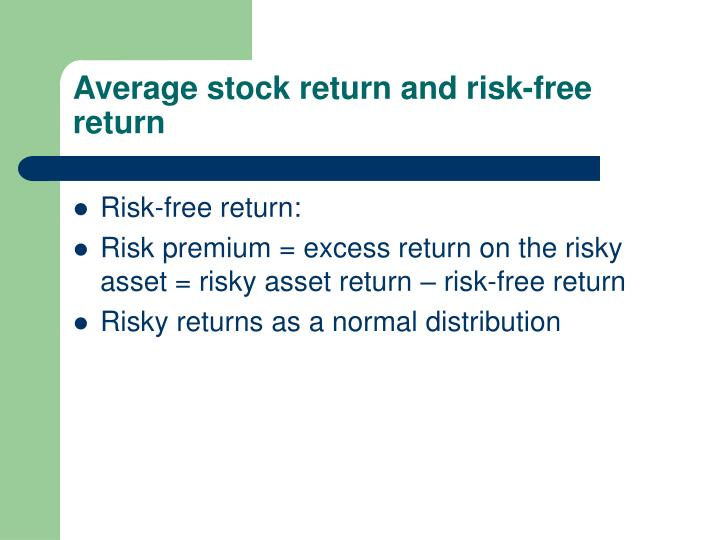 Average stock return and risk-free return