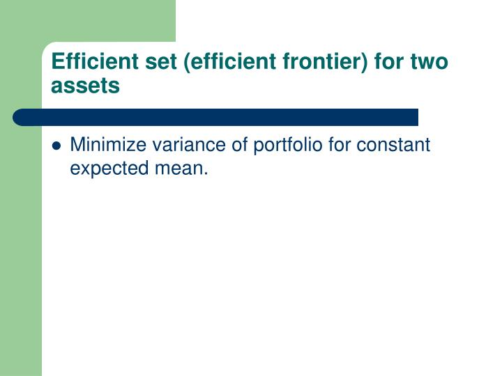 Efficient set (efficient frontier) for two assets