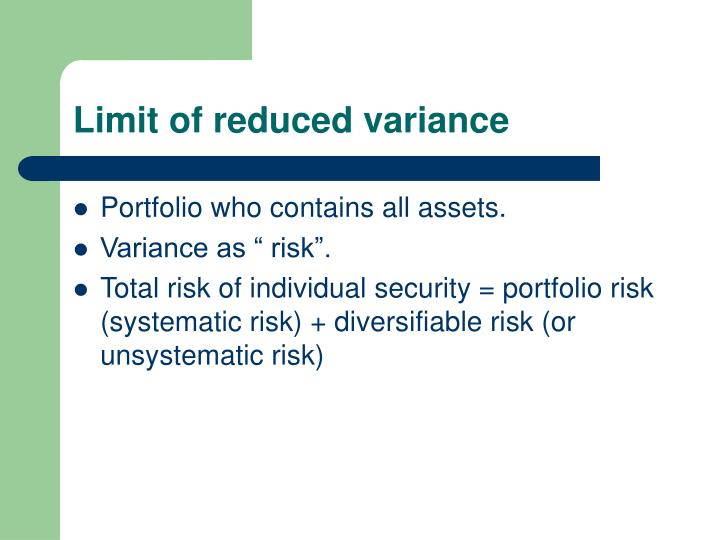 Limit of reduced variance