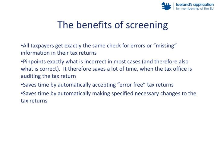 The benefits of screening