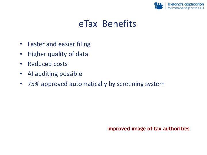 eTax  Benefits