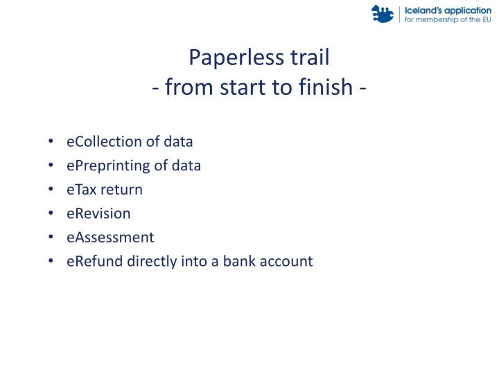 Paperless trail