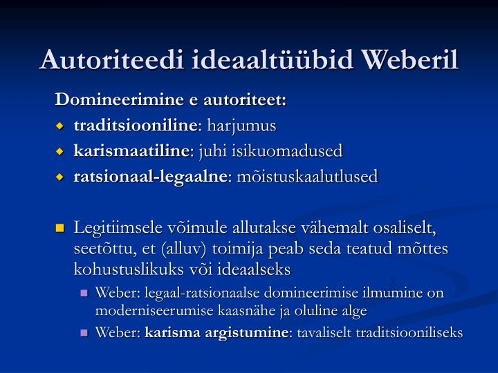 Autoriteedi ideaaltüübid Weberil