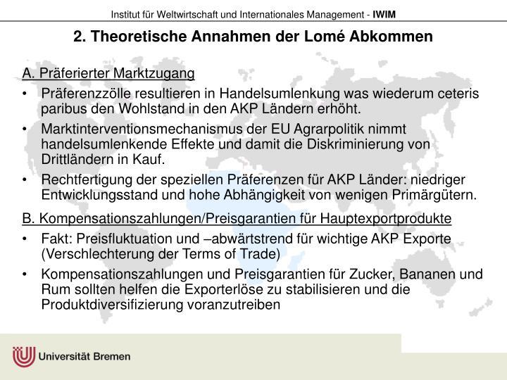 2. Theoretische Annahmen der Lomé Abkommen