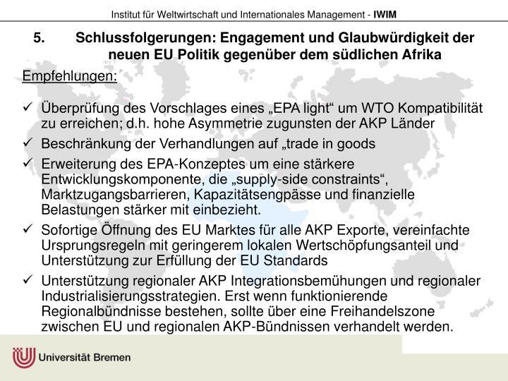 Schlussfolgerungen: Engagement und Glaubwürdigkeit der neuen EU Politik gegenüber dem südlichen Afrika