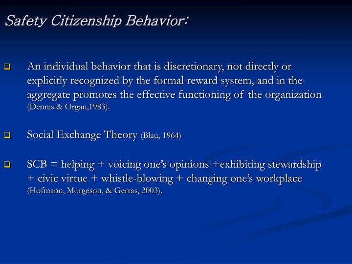 Safety Citizenship Behavior: