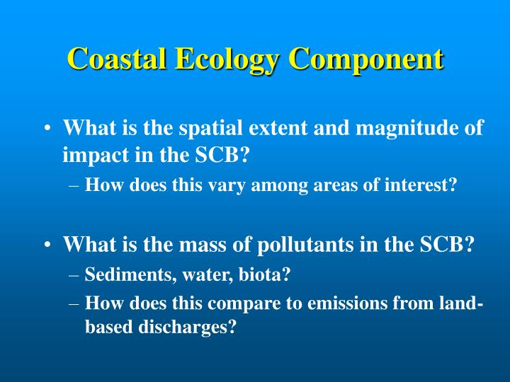 Coastal Ecology Component