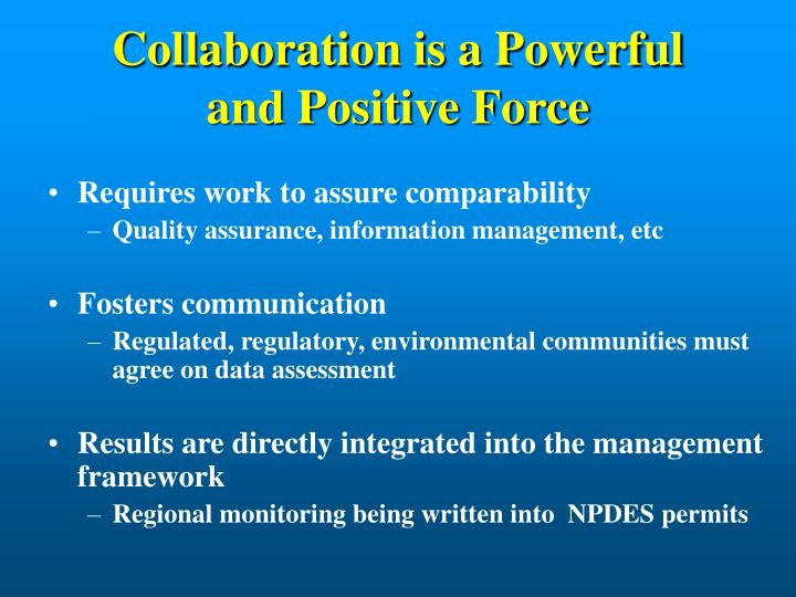 Collaboration is a Powerful and Positive Force