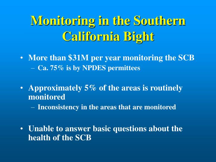 Monitoring in the Southern California Bight