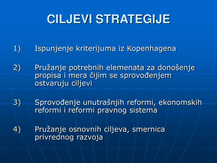 CILJEVI STRATEGIJE