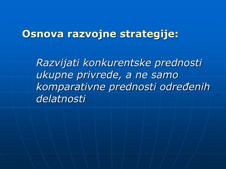 Osnova razvojne strategije: