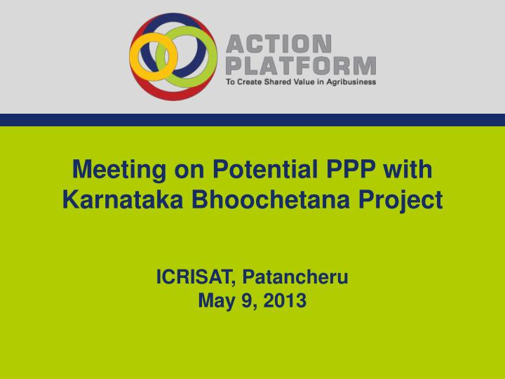 Meeting on Potential PPP with Karnataka