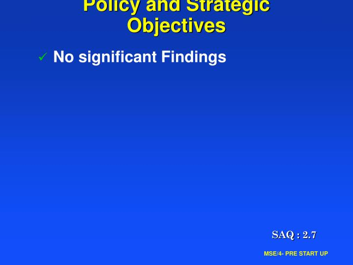 Policy and Strategic Objectives