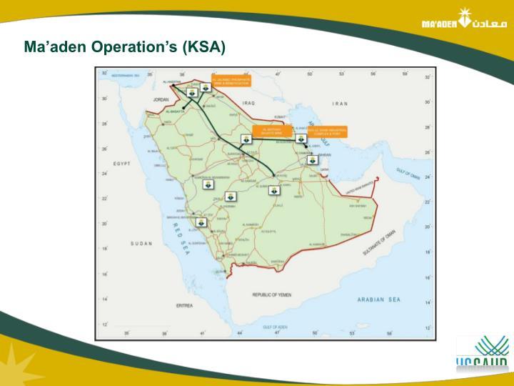 Ma'aden Operation's (KSA)