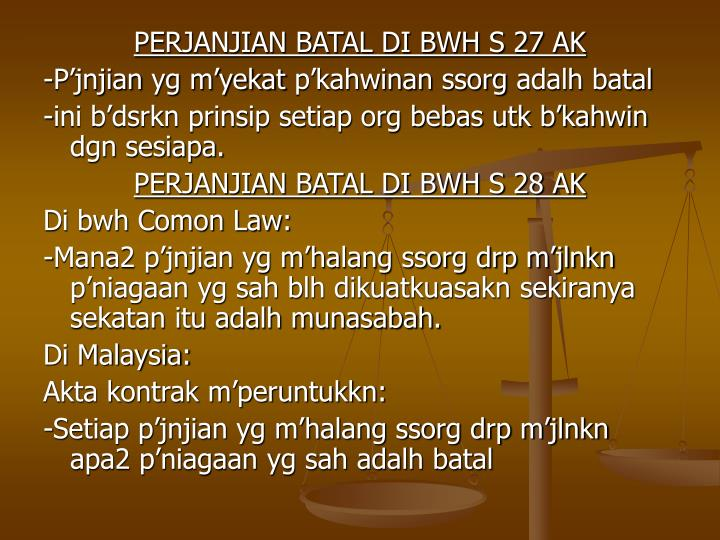 PERJANJIAN BATAL DI BWH S 27 AK