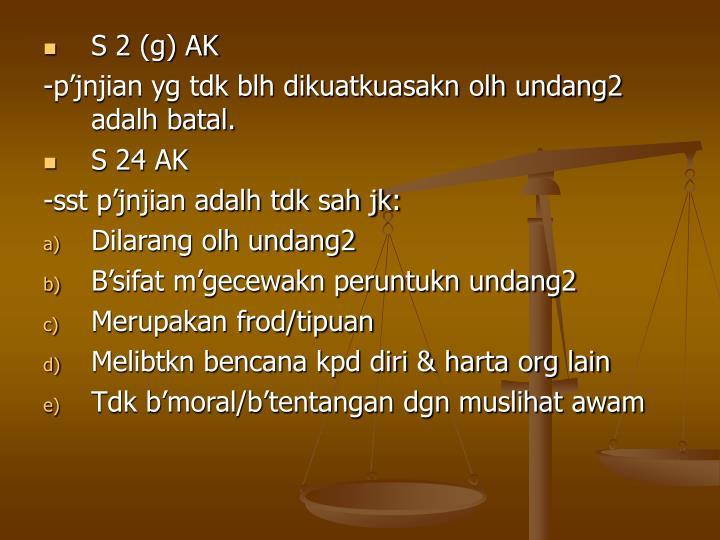 S 2 (g) AK
