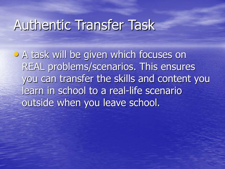 Authentic Transfer Task