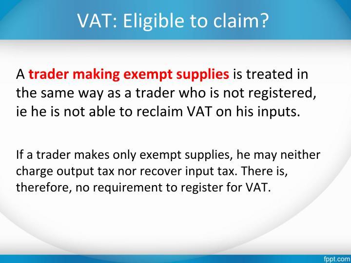 VAT: Eligible to claim?