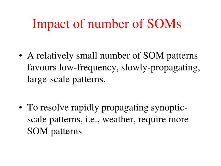 Impact of number of SOMs