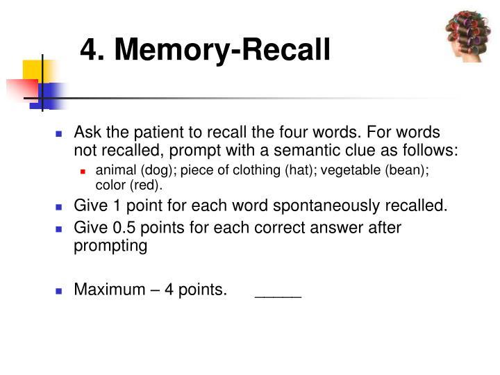 4. Memory-Recall